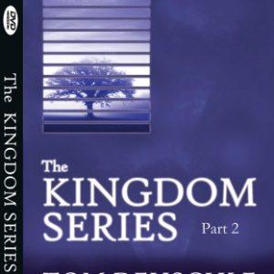 The Kingdom Series Part 2